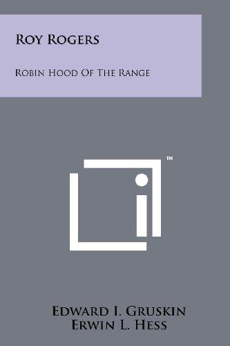 Roy Rogers: Robin Hood of the Range