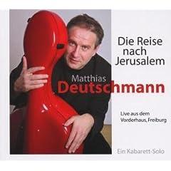 Matthias Deutschmann Die Reise Nach Jerusalem