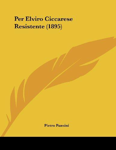 Per Elviro Ciccarese Resistente (1895)