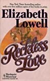 Reckless Love (Big Book) (Harlequin Historical) (0373287992) by Elizabeth Lowell