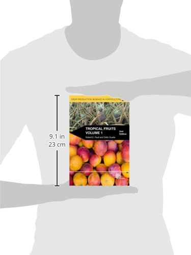 Tropical Fruits: 1 (Crop Production Science in Horticulture)