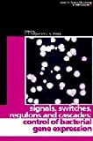 img - for Signals, Switches, Regulons, and Cascades: Control of Bacterial Gene Expression (Society for General Microbiology Symposia) book / textbook / text book