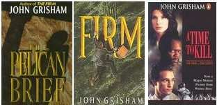 The Pelican Brief, a Time to Kill, &amp;amp; the Firm: 3 John Grisham Novels