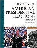 img - for History of American Presidential Elections, 1789-2008, Fourth Edition, 3-Volume Set (Facts on File Library of American History) book / textbook / text book