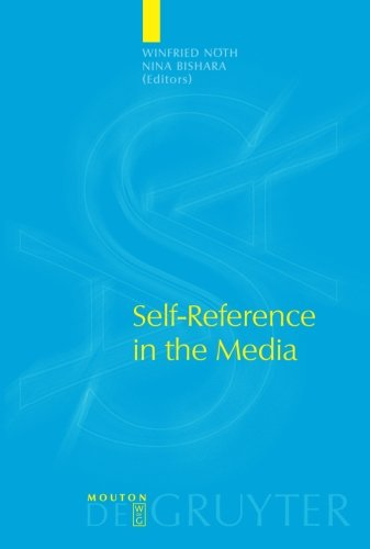 Self-Reference in the Media (Approaches to Applied Semiotics)