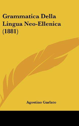 Grammatica Della Lingua Neo-Ellenica (1881)