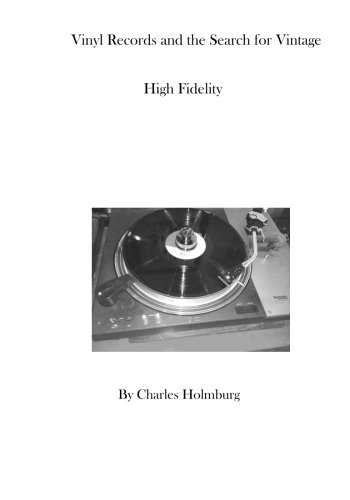 Vinyl Records and the Search for Vintage High Fidelity PDF