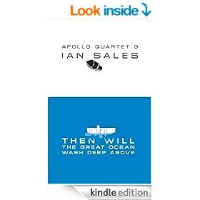 Then Will The Great Ocean Wash Deep Above (Apollo Quartet Book 3)