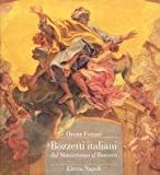 img - for Bozzetti Italiani Dal Manierismo Al Barocco (Italian Edition) book / textbook / text book