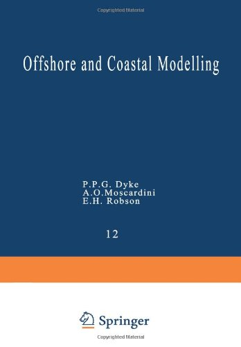 Offshore and Coastal Modelling (Lecture Notes on Coastal and Estuarine Studies 12) PDF
