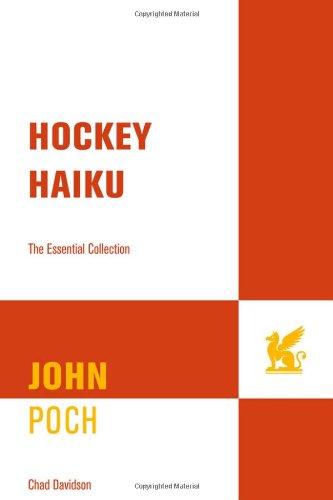 Hockey Haiku: The Essential Collection