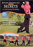 Roger Fredericks Reveals Secrets to Golf Swing Flexibility (2 Hour – Tutorial GOLF DVD)