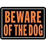 Hy-Ko Beware of the Dog Aluminum Fluorescent Sign