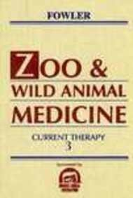 Zoo and Wild Animal Medicine: Current Therapy 3