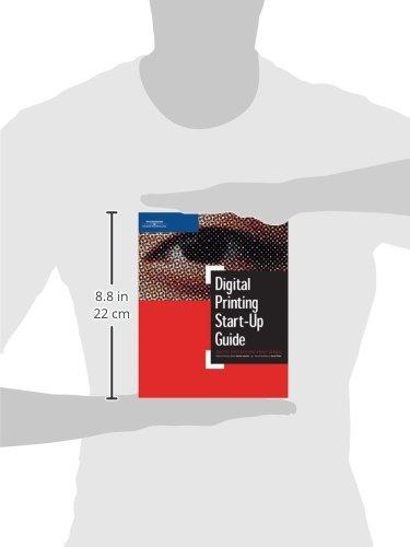 Digital Printing Start Up Guide (Digital Process and Print)