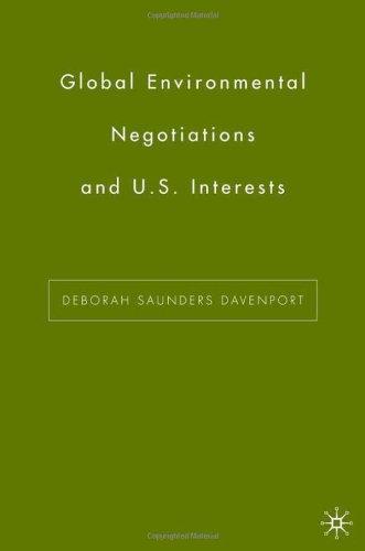 Global Environmental Negotiations and US Interests