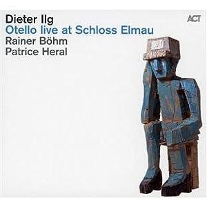 Dieter Ilg Trio - Otelo Live At Schloss Elmau