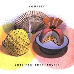 Cosi Fan Tutti Frutti