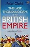 Last Thousand Days of the British Empire