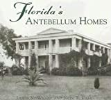 img - for Florida's Antebellum Homes (FL) (Images of America) book / textbook / text book