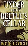 Under The Beetle's Cellar (0006498280) by Mary Willis Walker