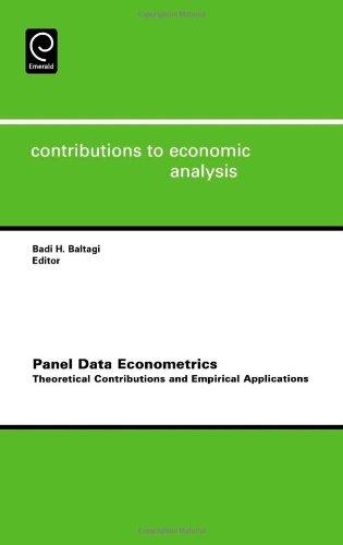 Panel Data Econometrics, Volume 274: Theoretical Contributions And Empirical Applications (Contributions To Economic Analysis)