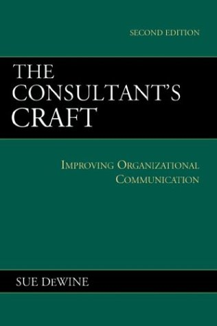 The Consultant's Craft: Improving Organizational...