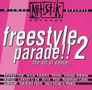 echange, troc Various Artists - Freestyle Parade 2: Art of Dance