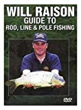 echange, troc Will Raison - Guide to Rod, Line and Pole Fishing [Import anglais]
