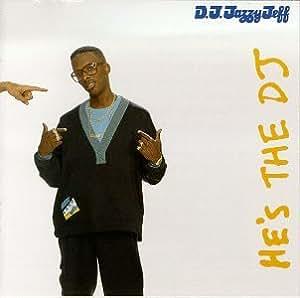 He's the DJ I'm the Rapper