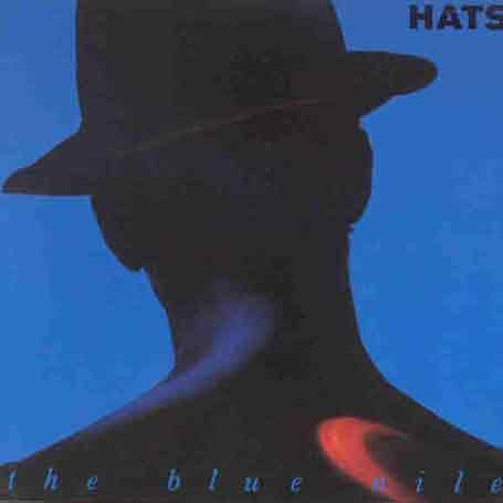 Blue Nile - Hats - Zortam Music