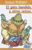 El Gato Bandido y Otros Versos (Spanish Edition)