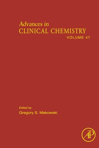 Advances In Clinical Chemistry (Volume 47)