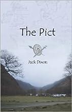 The Pict by Jack Dixon