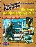Die Story von Monty Spinnerratz. Das Buch zum Film