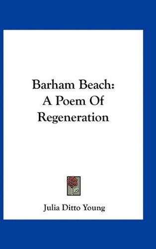 Barham Beach: A Poem of Regeneration
