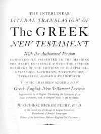 The Interlinear Literal Translation of the Greek New Testament with the Autho