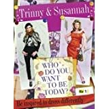 Who Do You Want To Be Today?: Be Inspired To Dress Differentlyby Trinny Woodall
