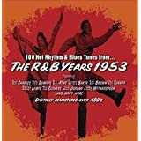 R&B Years 1953 ~ Various Artists
