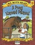 A Pony Named Peanut (We Both Read - Level 2) (1601150156) by McKay, Sindy