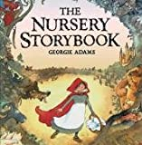 The Nursery Storybook (0752898248) by Adams, Georgie