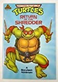 Return of the Shredder (Teenage Mutant Ninja Turtles) (0679803955) by Christy Marx