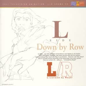 L/R CDドラマ L SIDE-Down by Row