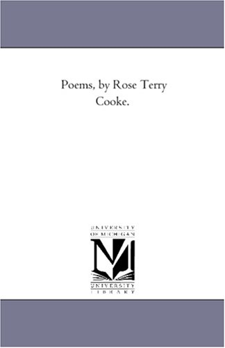 Poems, by Rose Terry Cooke.