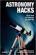 Astronomy Hacks 1st (first) edition Text…