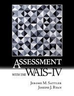 Assessment with the WAIS-IV, by Jerome M. Sattler