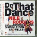 echange, troc Nile Rodgers - Do That Dance