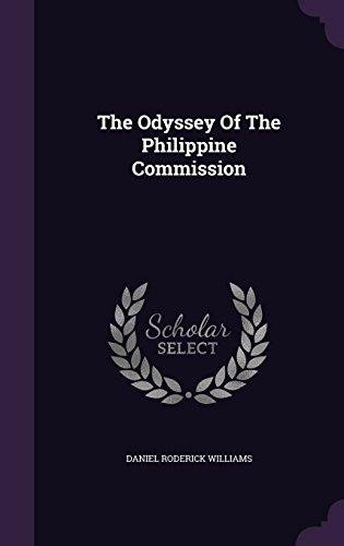 The Odyssey Of The Philippine Commission