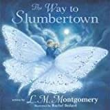 img - for Way to Slumbertown, The (Read Me a Poem) (Read Me a Poem) book / textbook / text book