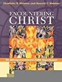 Encountering Christ: An Intergenerational Faith Experience (081921826X) by Charlotte N. Molrine